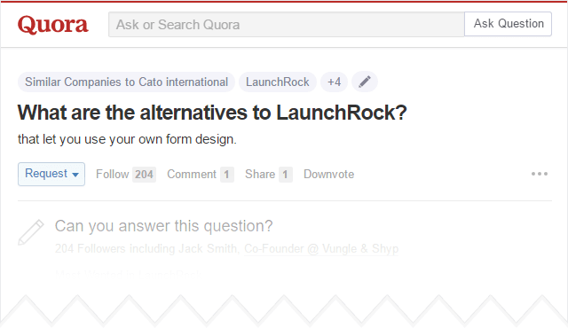 Quora alternatives to launchrock
