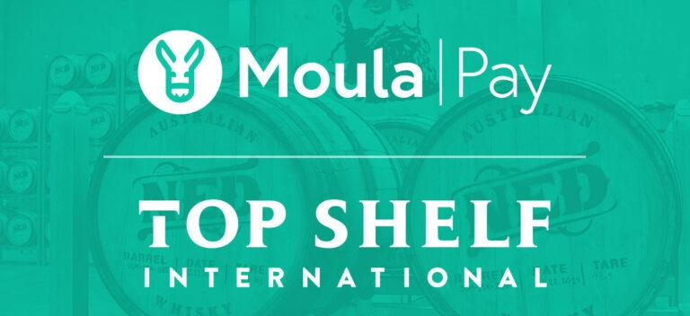 Spirits High As Top Shelf International Partners With Moula Pay